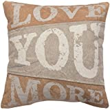 Primitives by Kathy Cotton Love You More Canvas Throw Pillow, 15-Inch Square