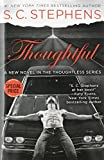 download ebook thoughtful (value priced) (a thoughtless novel) by s. c. stephens (2015-06-09) pdf epub