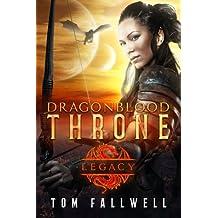 Dragonblood Throne: Legacy (Volume 1)