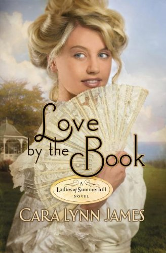 Love by the Book (Ladies of Summerhill)