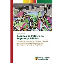 Desafios da Política de Segurança Pública