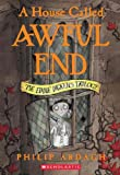 A House Called Awful End (Turtleback School & Library Binding Edition) (Eddie Dickens Trilogy)