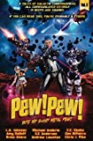 img - for Pew! Pew! Volume 3: Bite My Shiny Metal Pew! book / textbook / text book