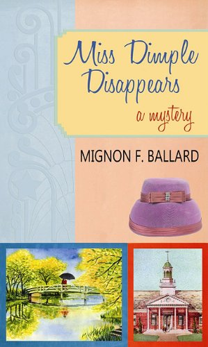 Read Online Miss Dimple Disappears (Center Point Premier Mystery (Large Print)) PDF