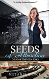 Seeds Of Attraction: Garden Of Temptation: Book-1