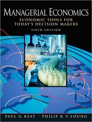 Managerial economics: economic tools for today's decision makers.