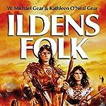 Ildens folk (De første mennesker i Nordamerika 2) | Kathleen O'Neal Gear,W. Michael Gear