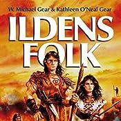 Ildens folk (De første mennesker i Nordamerika 2) | Kathleen O'Neal Gear, W. Michael Gear