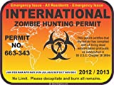 International zombie hunting permit decal bumper sticker