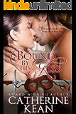Bound By His Kiss (Novella)