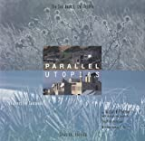 Parallel Utopias, Richard Sexton and Ray Oldenburg, 0811805476