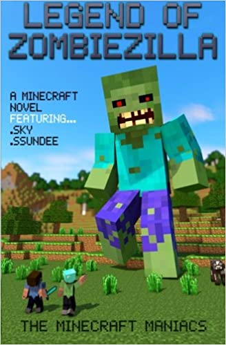Legend of ZombieZilla: A Minecraft Novel Ft Sky and SSundee