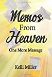Memos From Heaven: One More Message