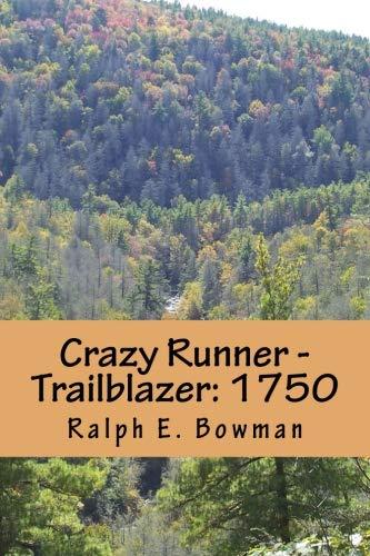 Crazy Runner - Trailblazer: 1750 (Volume 1) ()