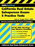 CliffsTestPrep California Real Estate Salesperson Exam: 5 Practice Tests