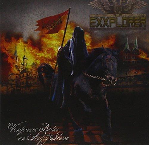 Exxplorer: Vengeance Rides An Angry Horse (Audio CD)