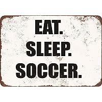 SIGNCHAT Eat. Dormir. Fútbol. Letrero de Metal