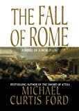 img - for The Fall of Rome: A Novel of a World Lost book / textbook / text book