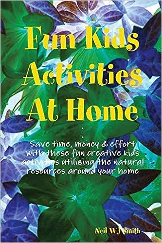 Amazon Com Fun Kids Activities At Home 9781365940170 Neil Wj