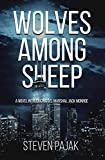 Wolves Among Sheep: A Novel Introducing U.S. Marshal Jack Monroe