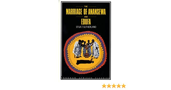 brief summary of the marriage of anansewa