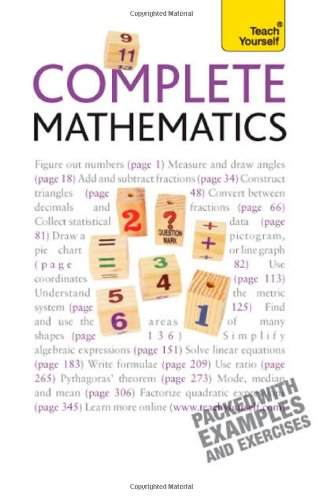 Teach Yourself Complete Mathematics (Teach Yourself Mathematics)