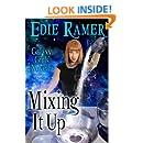 Mixing It Up (A Galaxy Girls Novella)