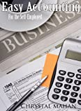 Easy Accounting for the Self-Employed 1st Edition