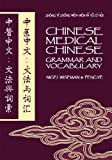Chinese Medical Chinese%3A  Grammar and