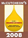Mccutcheon's 2008 Emulsifiers and Detergents : North American and International Editions, Michael Allured, 1933430281