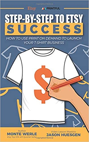 93fcfa85b8c4a Step by Step To ETSY Success: ETSY PRINTFUL SUCCESS LAUNCH YOUR T ...