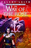 The Way of the Rose, Valery Leith, 0553379402