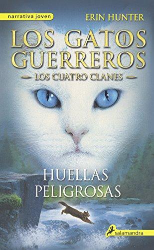 Huellas Peligrosas (A Dangerous Path) (Turtleback School & Library Binding Edition)  [Hunter, Erin] (Tapa Dura)