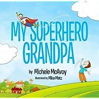 My Superhero Grandpa