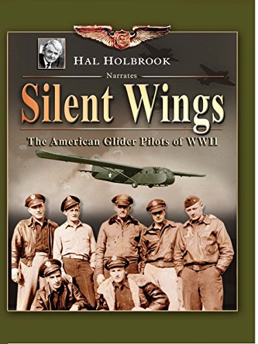 Hunters in the Sky: Silent Wings: The American Glider Pilots of WWII (Silent Wings The American Glider Pilots Of Wwii)