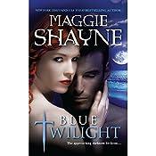 Blue Twilight | Maggie Shayne