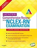 By Linda Anne Silvestri RN MSN PhD: Saunders Comprehensive Review for the NCLEX-RN® Examination (Saunders Comprehensive Review for Nclex-Rn) Fifth (5th) Edition (With CD)