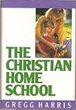 The Christian Home School