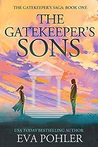 The Gatekeeper's Sons by Eva Pohler ebook deal
