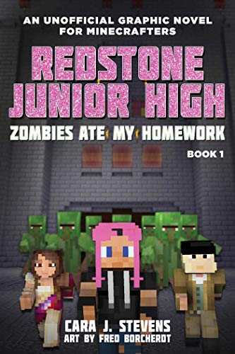 Zombies Ate My Homework: Redstone Junior High #1 -