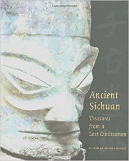 Ancient sichuan treasures from a lost civilization robert bagley ancient sichuan treasures from a lost civilization robert bagley 9780691088518 amazon books sciox Image collections