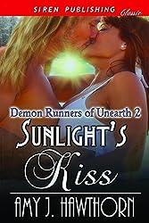 Sunlight's Kiss [Demon Runners of Unearth 2] (Siren Publishing Classic)