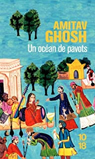 Un océan de pavots, Ghosh, Amitav