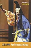 img - for Zeami: Performance Notes (Translations from the Asian Classics) book / textbook / text book