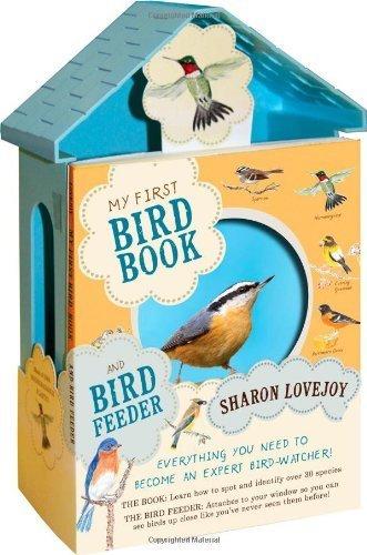 My First Bird Book and Bird Feeder by Sharon Lovejoy (2012-10-09)