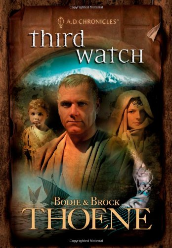 Third Watch (A. D. Chronicles, Book 3) (Chronicle Books Publisher)
