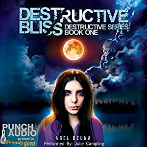 Destructive Bliss Audiobook