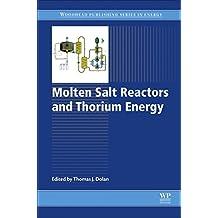 Molten Salt Reactors and Thorium Energy