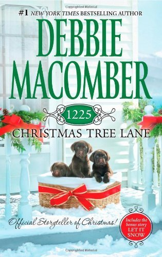 1225 Christmas Tree Lane: 1225 Christmas Tree Lane\Let It Snow (Cedar Cove Novels) by Macomber, Debbie (2012) Mass Market Paperback