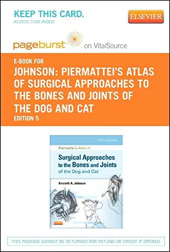 (Piermattei's Atlas of Surgical Approaches to the Bones and Joints of the Dog and Cat - Elsevier eBook on VitalSource (Retail Access)